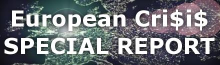 European Crisis - Special Report