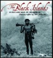 The Black Islands - Spirit and War in Melanesia